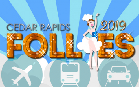 "<p>All Aboard! The Cedar Rapids Follies is proud to present ""Planes, Trains &amp; Automobiles: The Music That Moves Us"" at the glorious Paramount Theatre, March 30 &amp; 31, 2019.</p>"