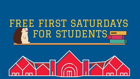 Free First Saturdays for Students