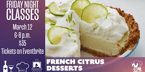 Friday Class: French Citrus Desserts